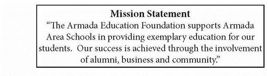 Armada Education Foundation's Mission Statement: